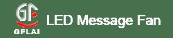 LED Message Fan Logo